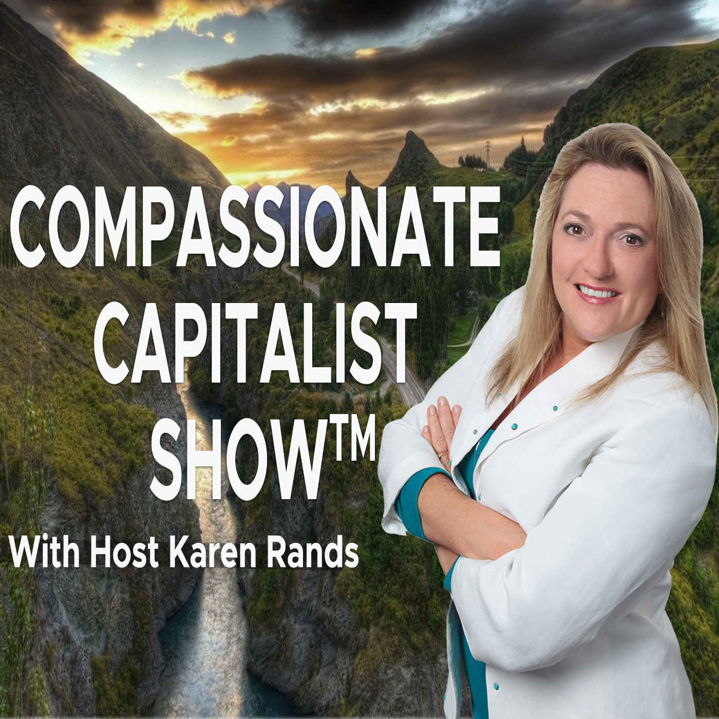 Karen Rands - Compassionate Capitalist Show