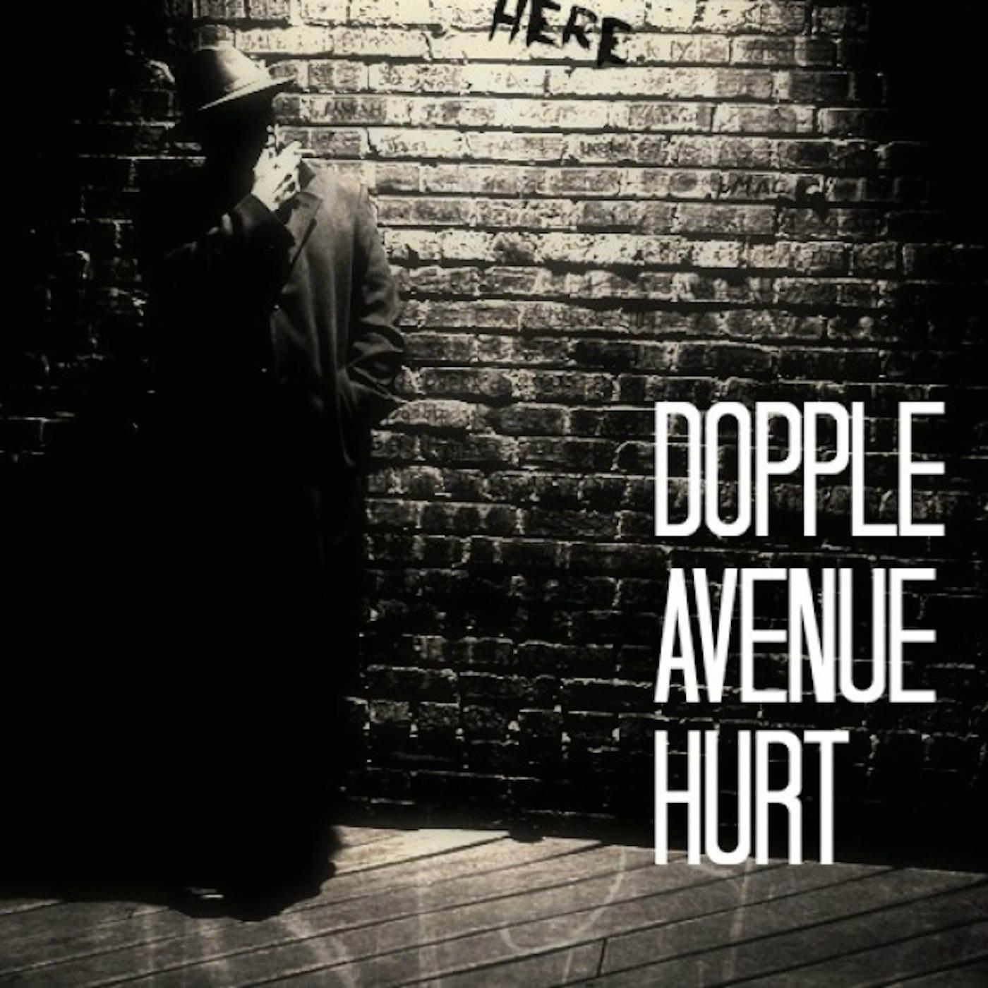Dopple Avenue Hurt