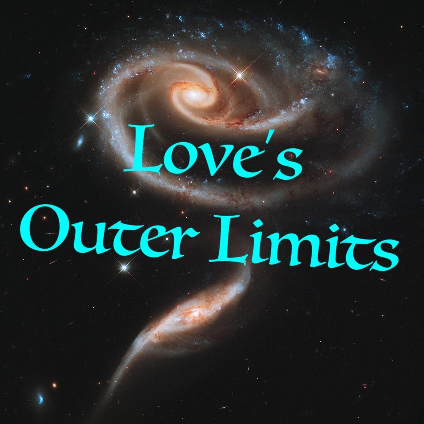 Love's Outer Limits
