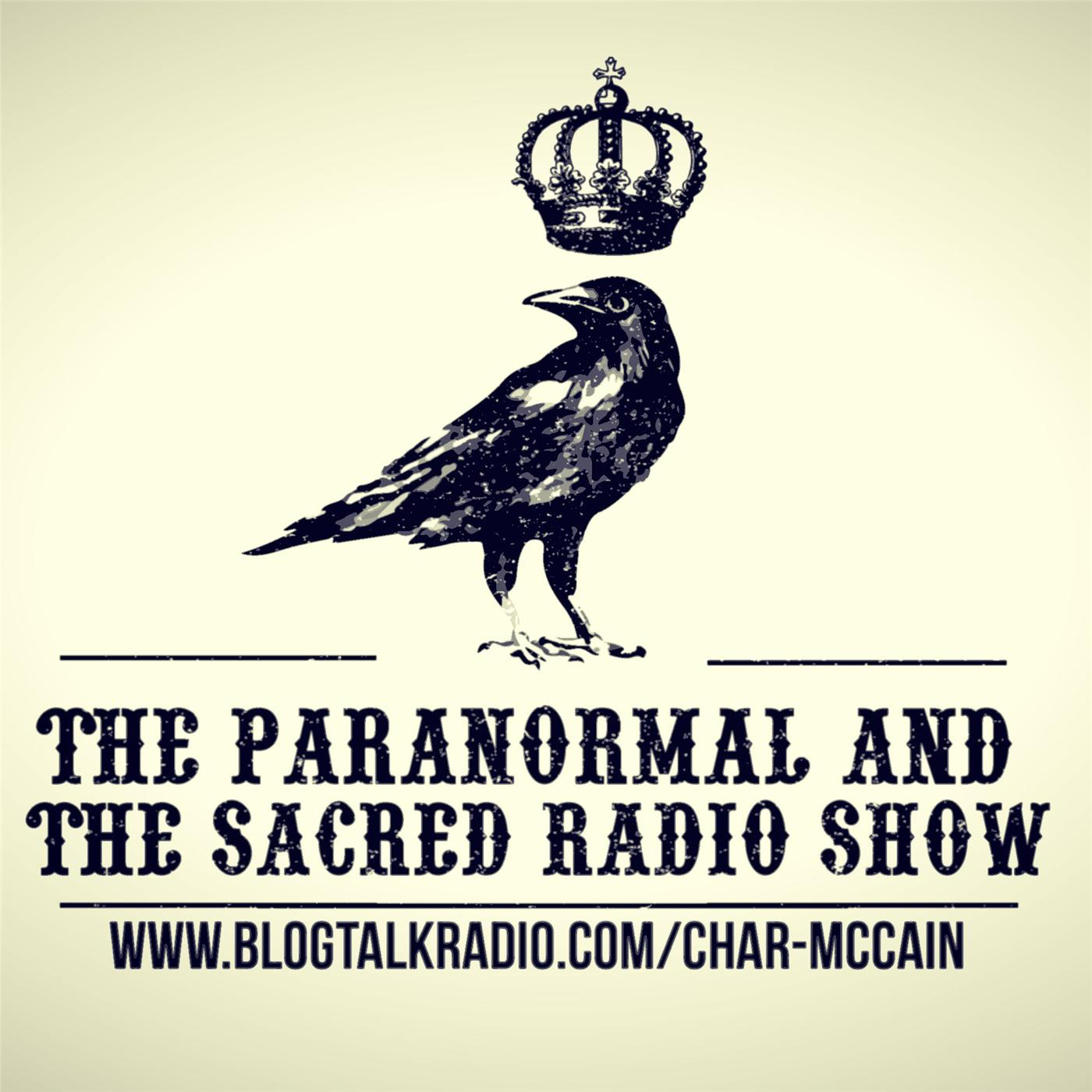 The Paranormal and The Sacred Radio Show | Podbay