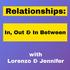 Relationships In Out In-between