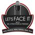 Lets Face It Radio Show