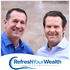 The Refresh Your Wealth Show