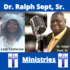 Dr Ralph Sept Sr Ministries