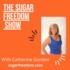 The Sugar Freedom Show