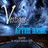 Vestiges After Dark
