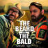 The Beard and The Bald