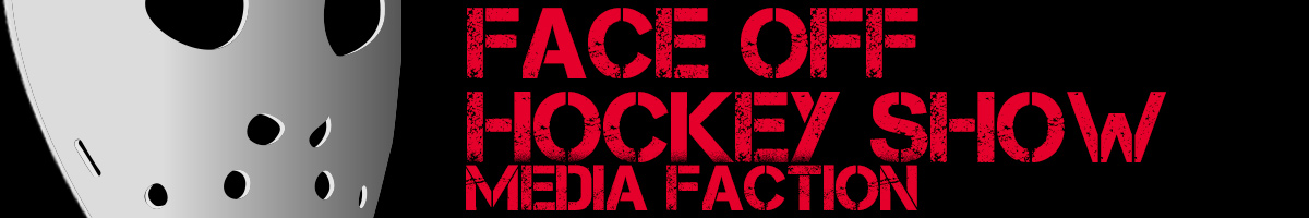 Face Off Hockey Show Media Faction